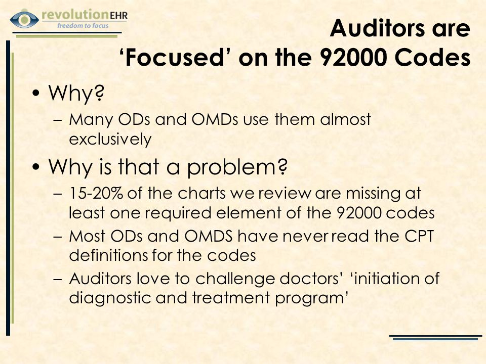 Auditors are 'Focused' on the 92000 Codes Why.