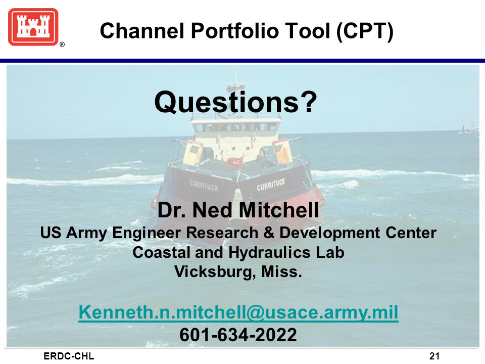 Channel Portfolio Tool (CPT) ERDC-CHL21 Questions.
