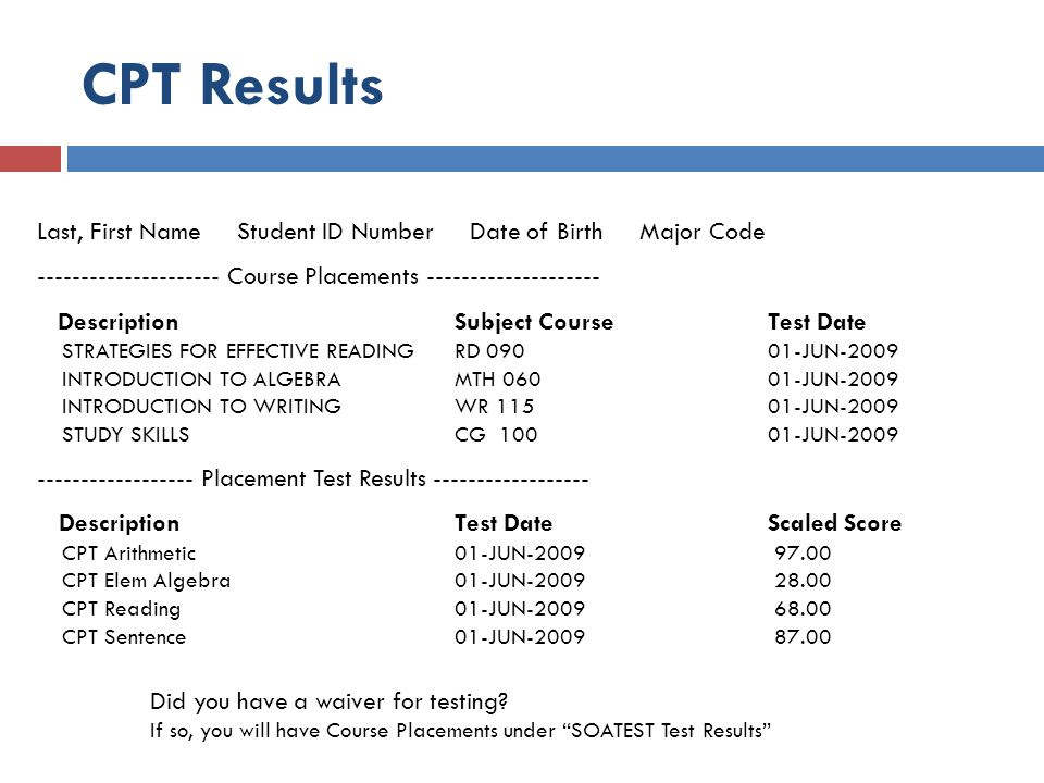 College Placement Test (CPT) What if I want to re-test.