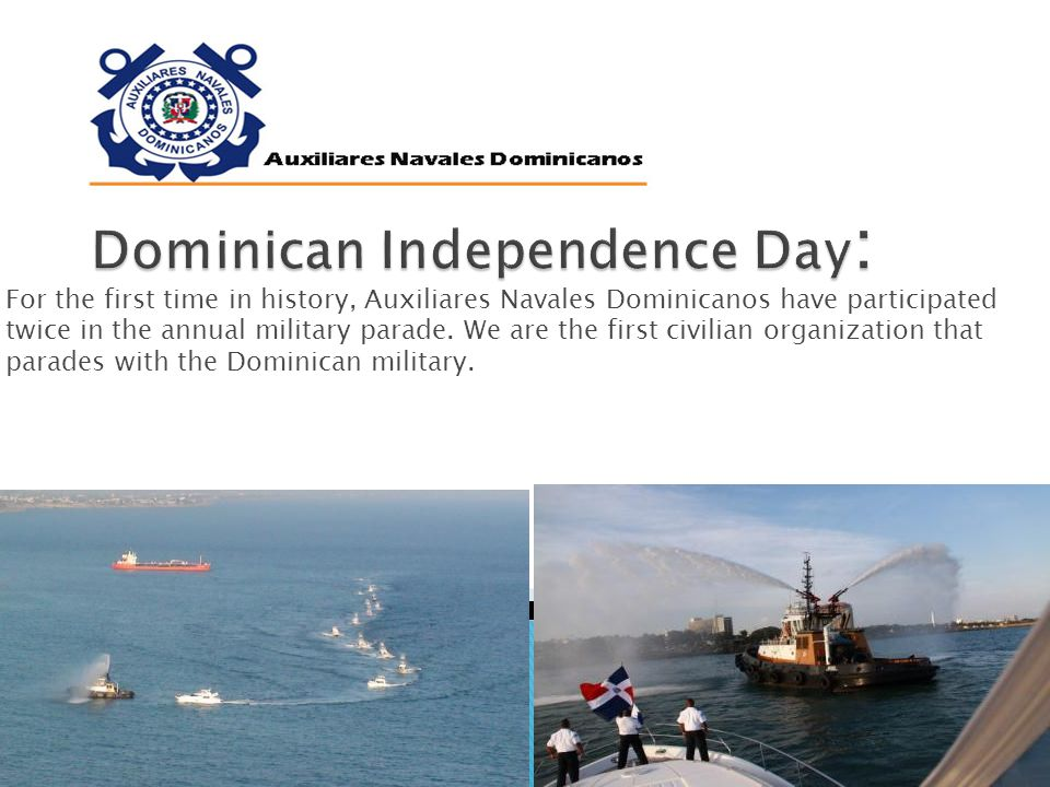 For the first time in history, Auxiliares Navales Dominicanos have participated twice in the annual military parade.