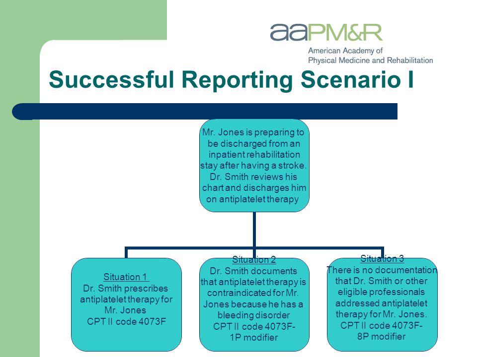 Successful Reporting Scenario I Mr.