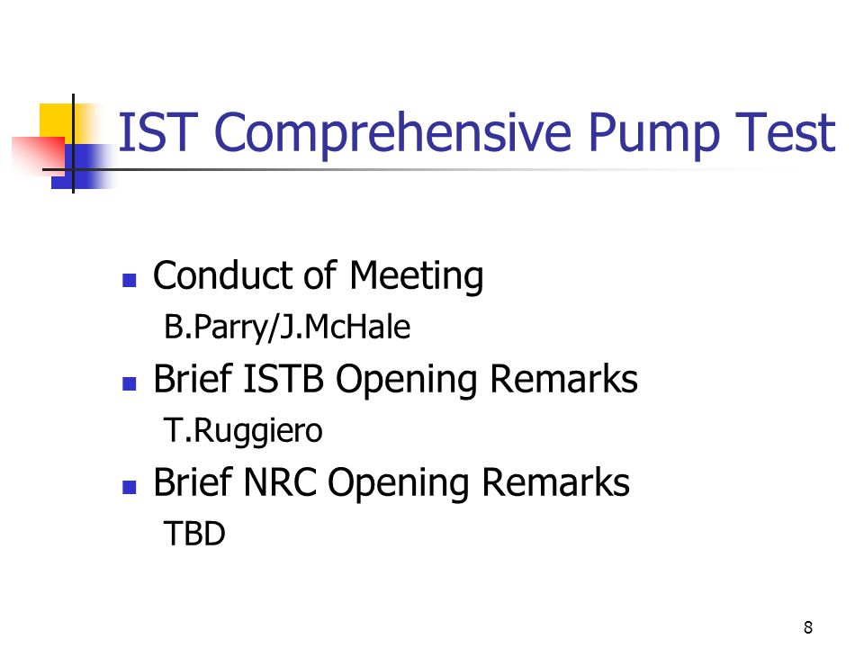 9 IST Comprehensive Pump Test NRC Positions – Intent of the Code.
