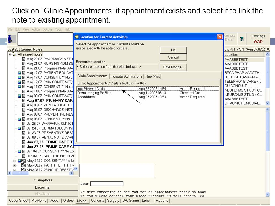 """42 Click on """"Clinic Appointments"""" if appointment exists and select it to link the note to existing appointment."""