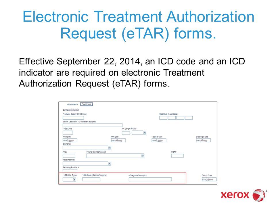 Electronic Treatment Authorization Request (eTAR) forms.