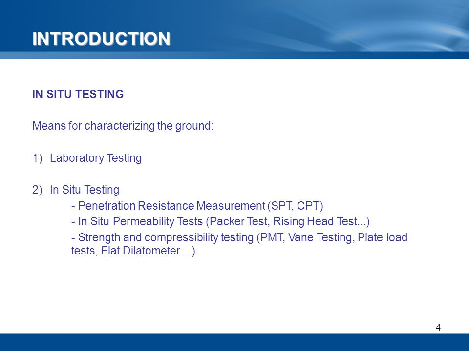 5 1 Pressuremeters PMT = An in situ loading test executed by radial expansion of a cylindrical cavity.
