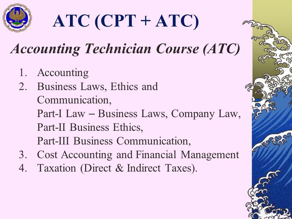 ATC (CPT + ATC) Accounting Technician Course (ATC) 1.