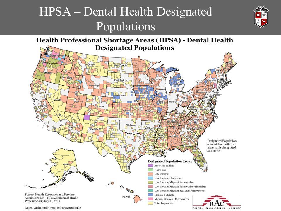 HPSA – Dental Health Designated Populations