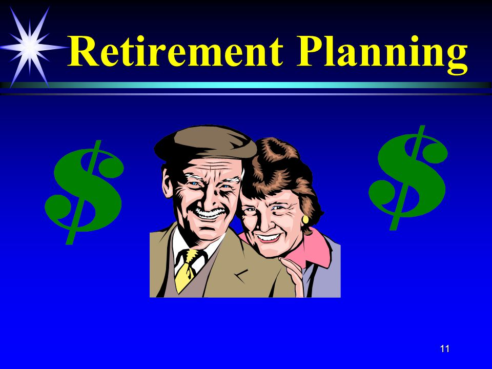 11 Retirement Planning