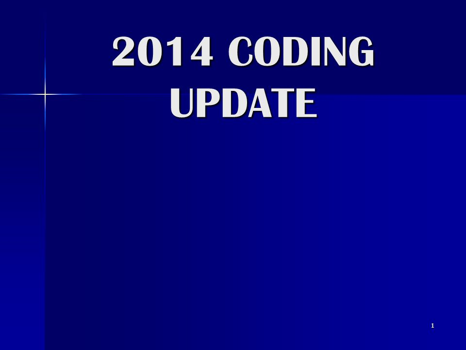 2014 CODING UPDATE 1