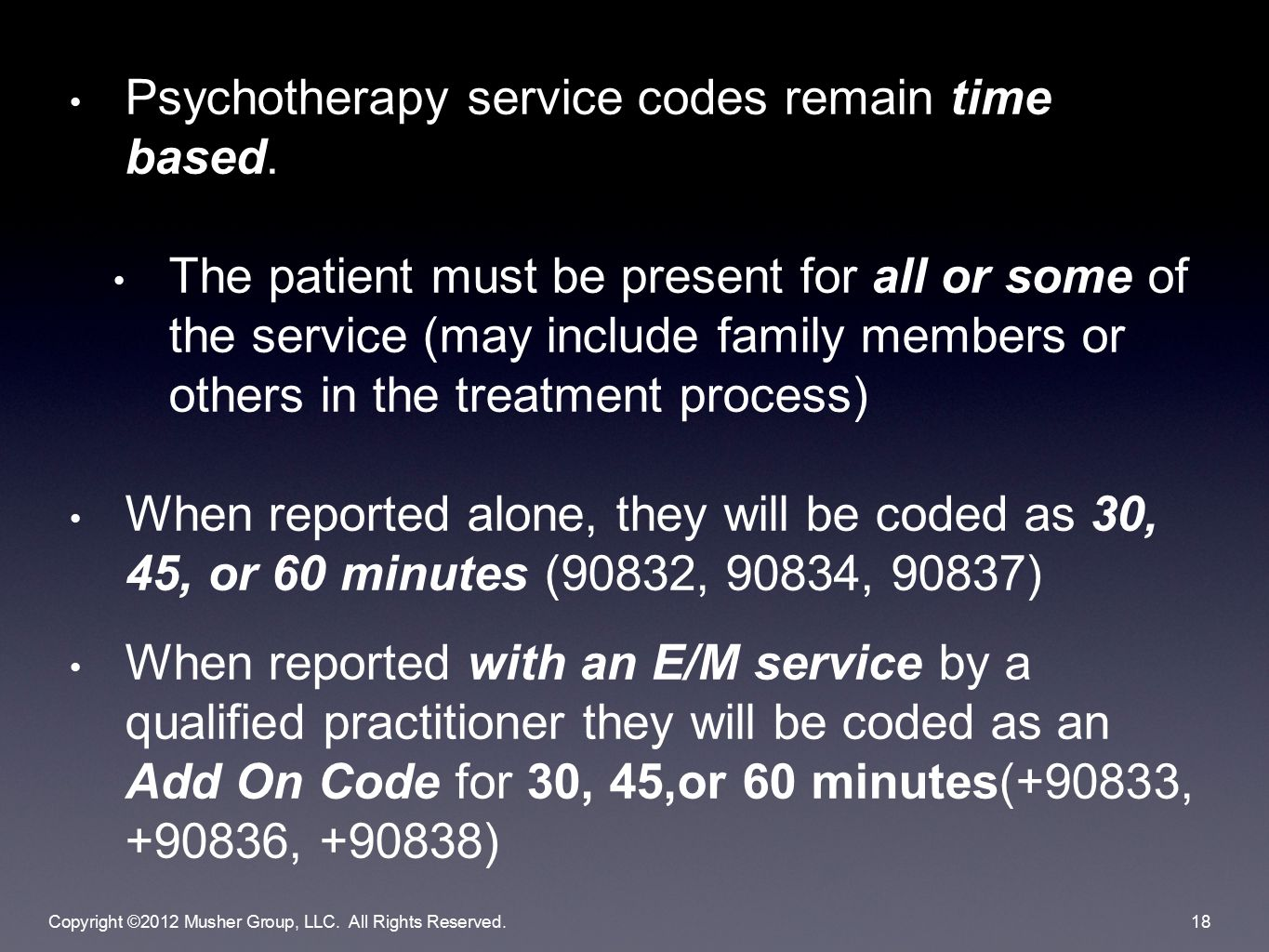 Psychotherapy service codes remain time based.
