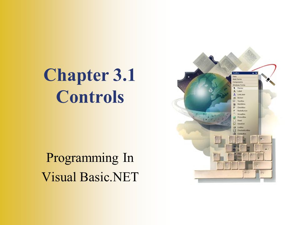 Chapter 3.1 Controls Programming In Visual Basic.NET