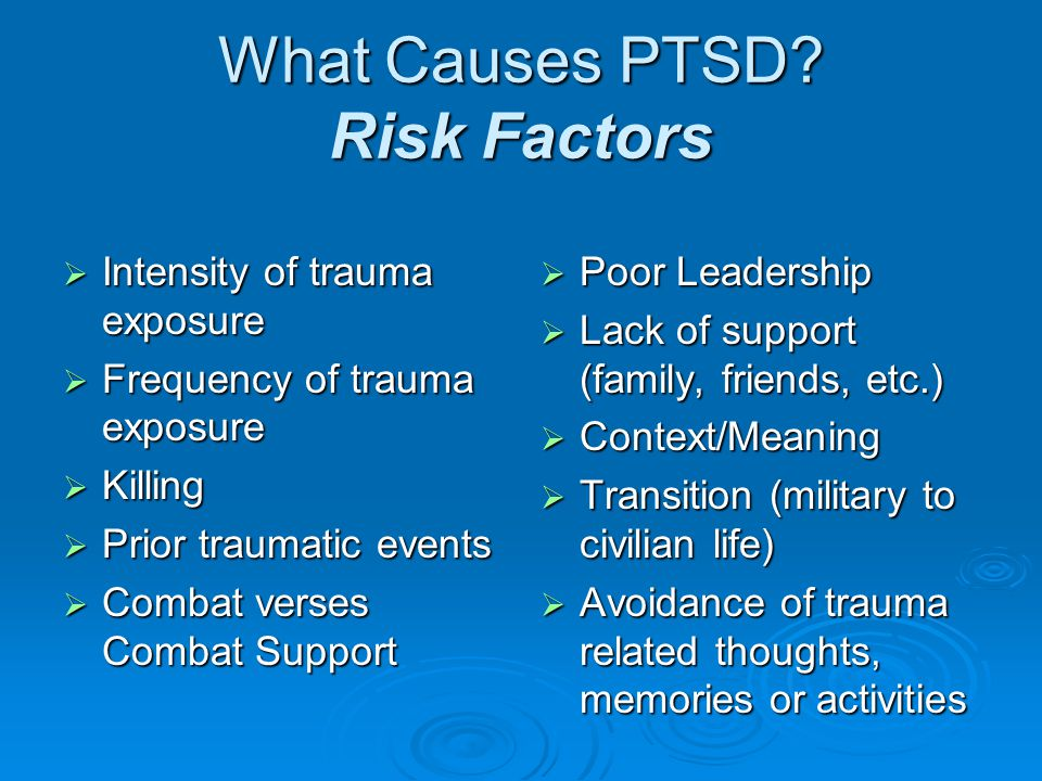 What Causes PTSD.