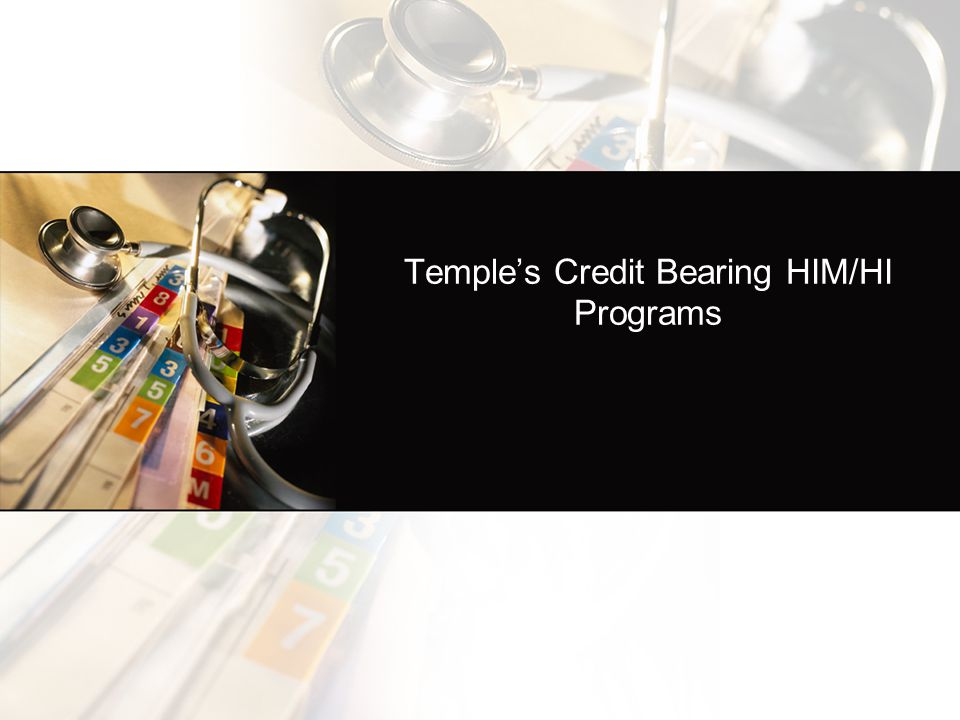 Temple's Credit Bearing HIM/HI Programs