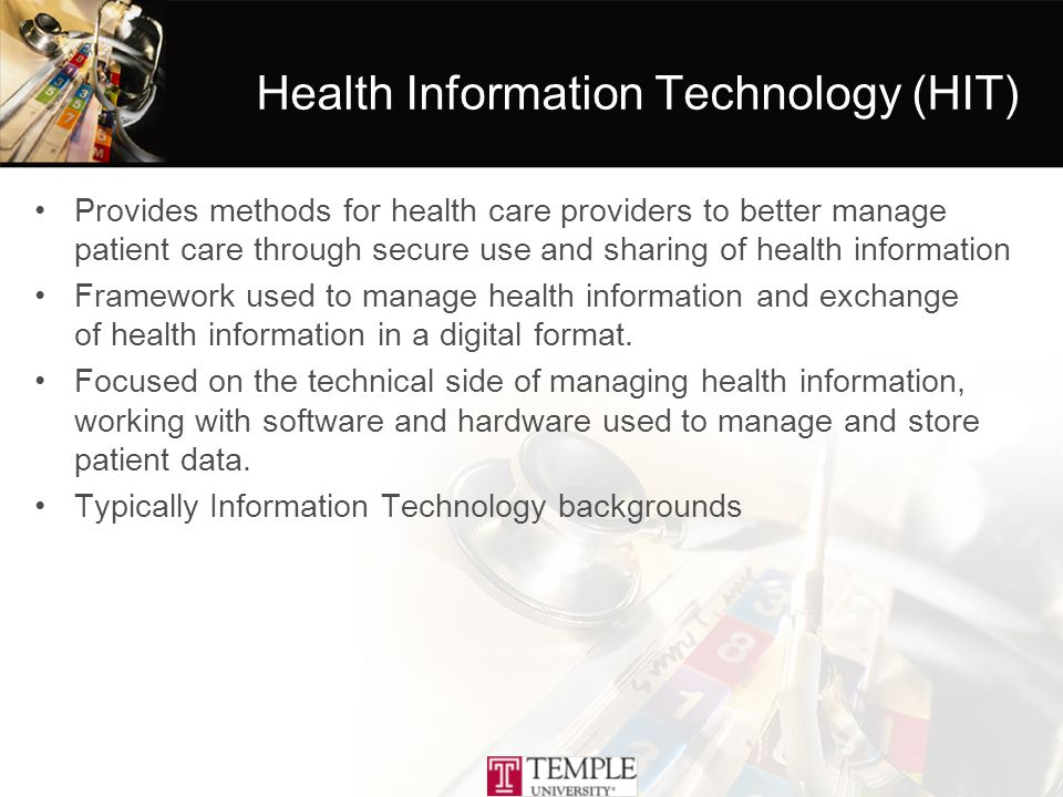 Health Informatics (HI) Focuses on information systems, informatics principles, and information technology across the continuum of healthcare delivery –management science, management engineering principles, healthcare delivery and public health, patient safety, information science and computer technology.
