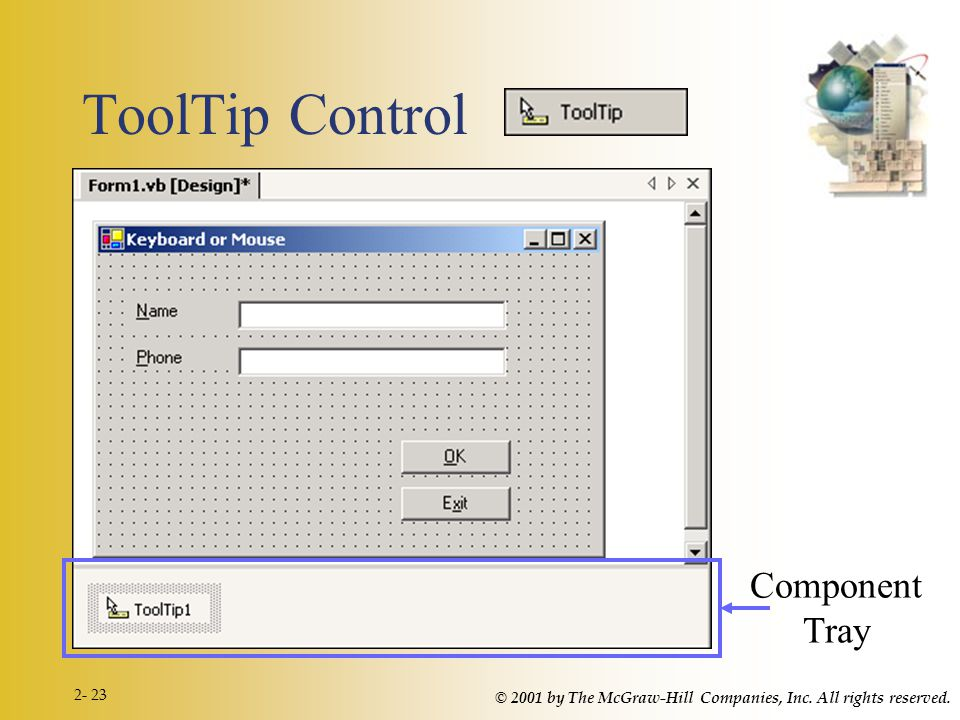 © 2001 by The McGraw-Hill Companies, Inc. All rights reserved. 2- 23 ToolTip Control Component Tray
