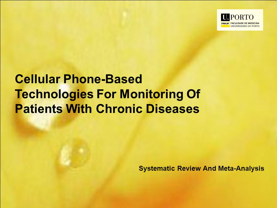 Cellular Phone-Based Technologies For Monitoring Of Patients With Chronic Diseases Systematic Review And Meta-Analysis