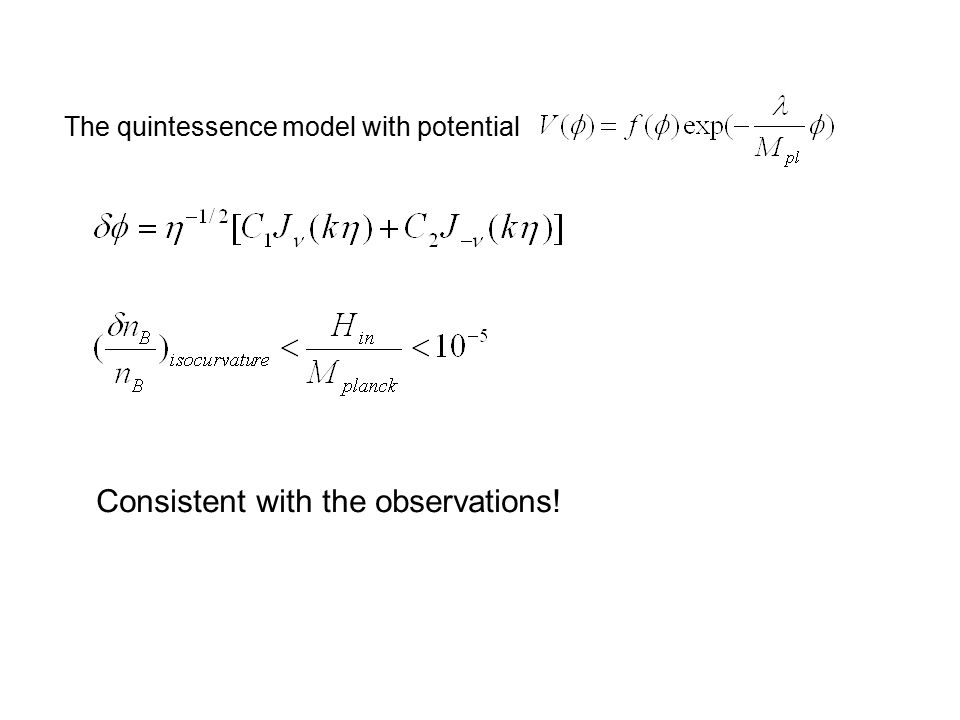 The quintessence model with potential Consistent with the observations!