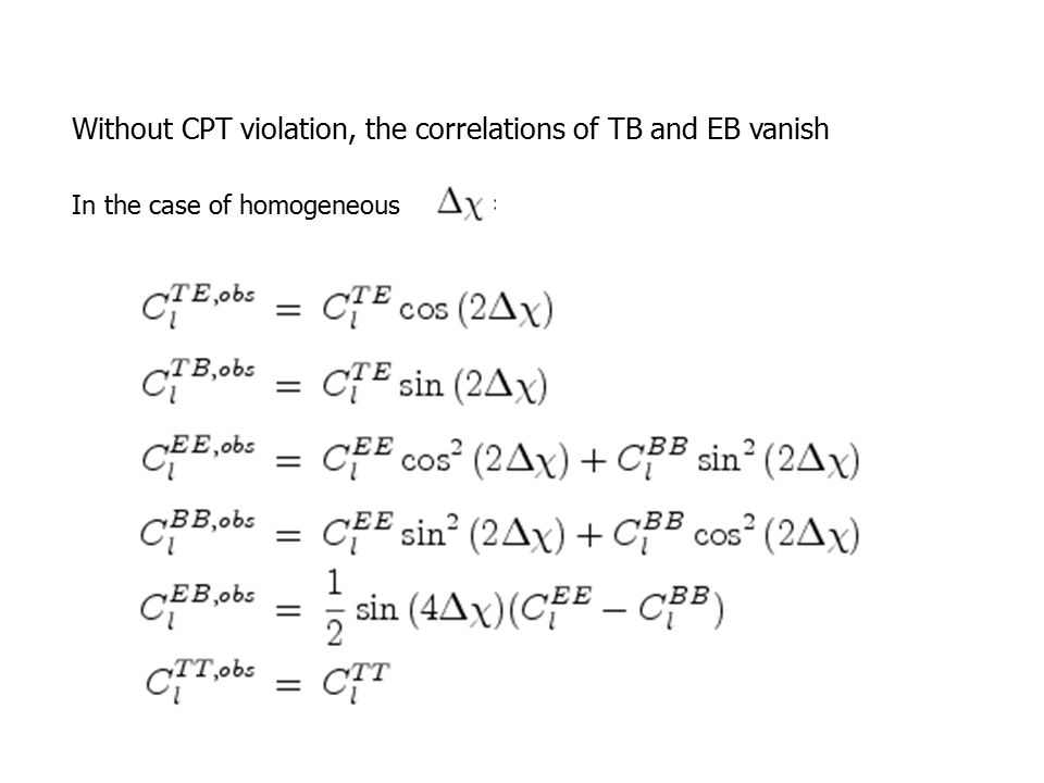 In the case of homogeneous Without CPT violation, the correlations of TB and EB vanish