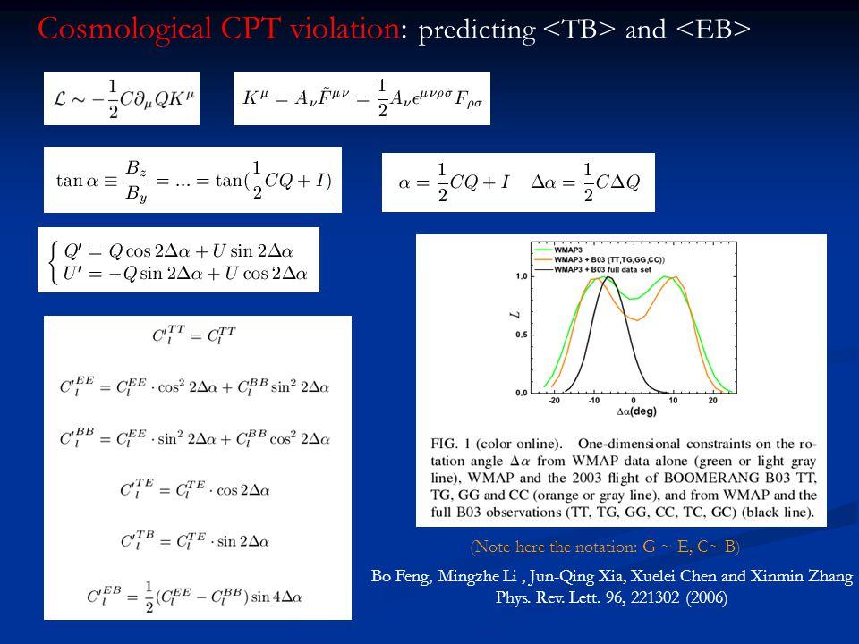 Cosmological CPT violation: predicting and Bo Feng, Mingzhe Li, Jun-Qing Xia, Xuelei Chen and Xinmin Zhang Phys.