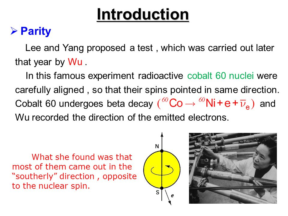 Introduction  CP violation In 1964, Cronin and Fitch was reported an experiment.