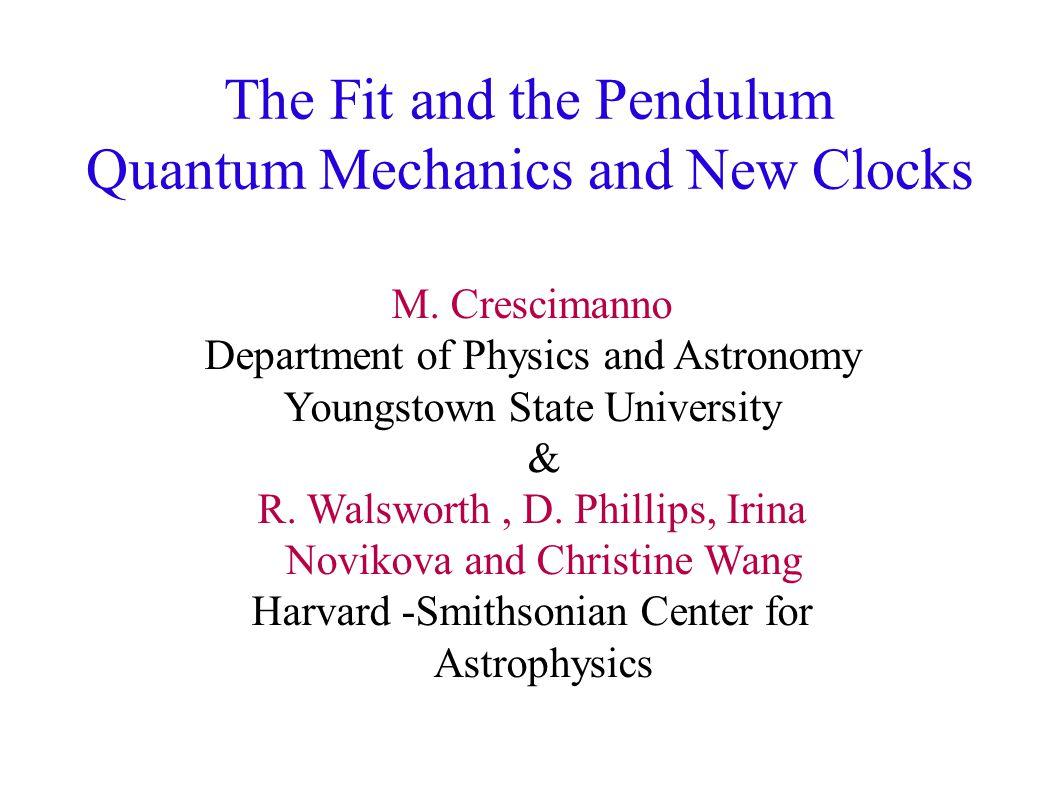 The Fit and the Pendulum Quantum Mechanics and New Clocks M.