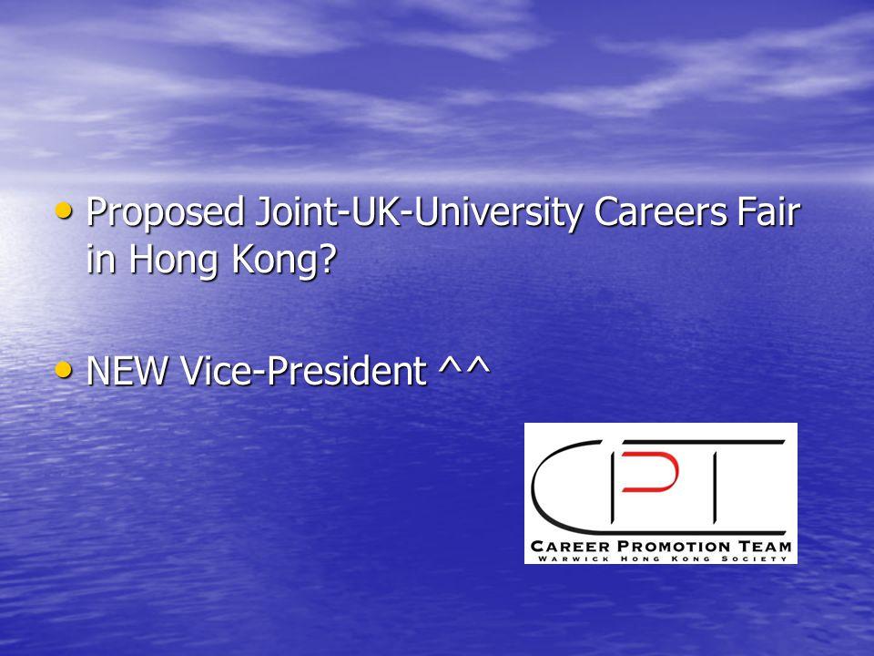 Proposed Joint-UK-University Careers Fair in Hong Kong.