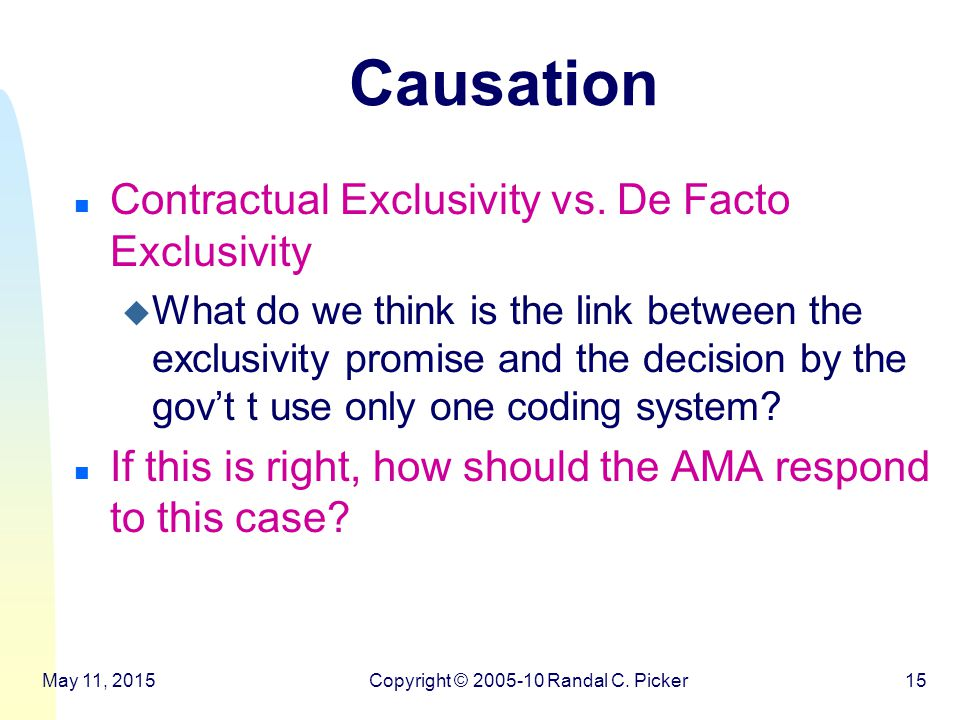 Causation n Contractual Exclusivity vs.