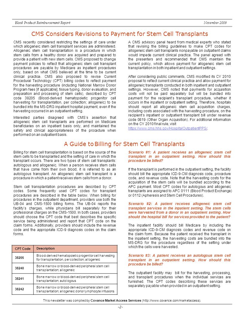 -2- Blood Product Reimbursement Report November 2009 This newsletter was compiled by Covance Market Access Services (http://www.covance.com/marketaccess).