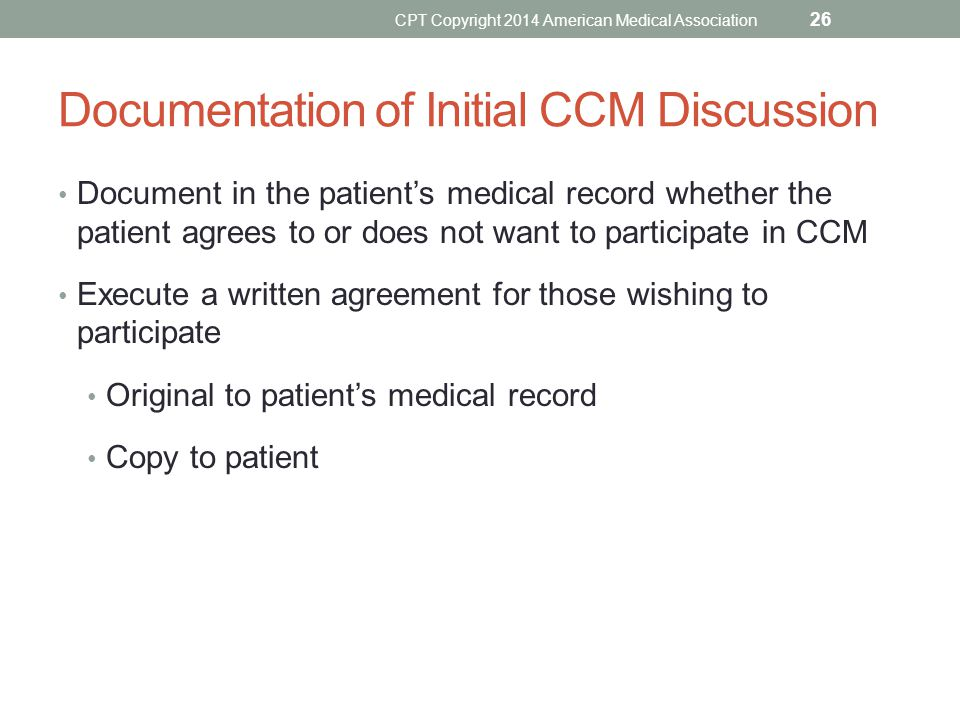 Documentation of Initial CCM Discussion Document in the patient's medical record whether the patient agrees to or does not want to participate in CCM