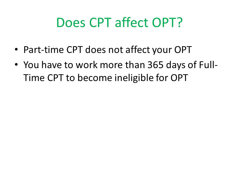 Does CPT affect OPT.