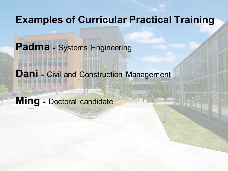 Curricular Practical Training 8 CFR 214.2(f)(10)(i) (10) Practical training.