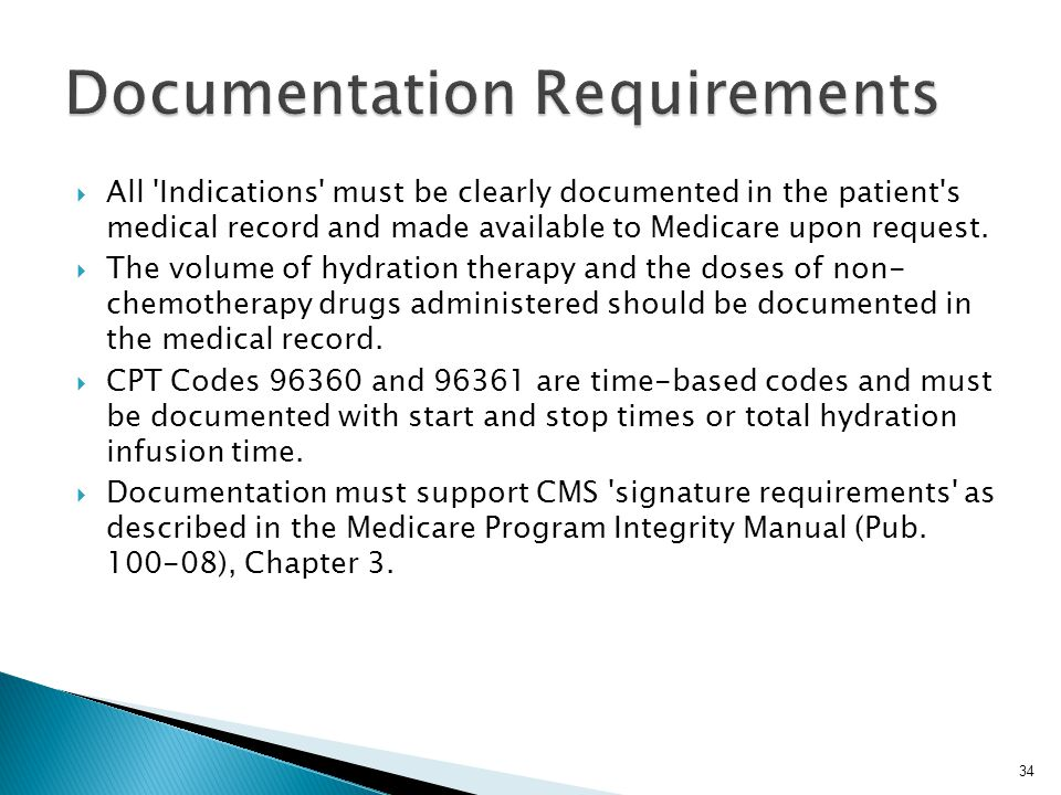  All Indications must be clearly documented in the patient s medical record and made available to Medicare upon request.