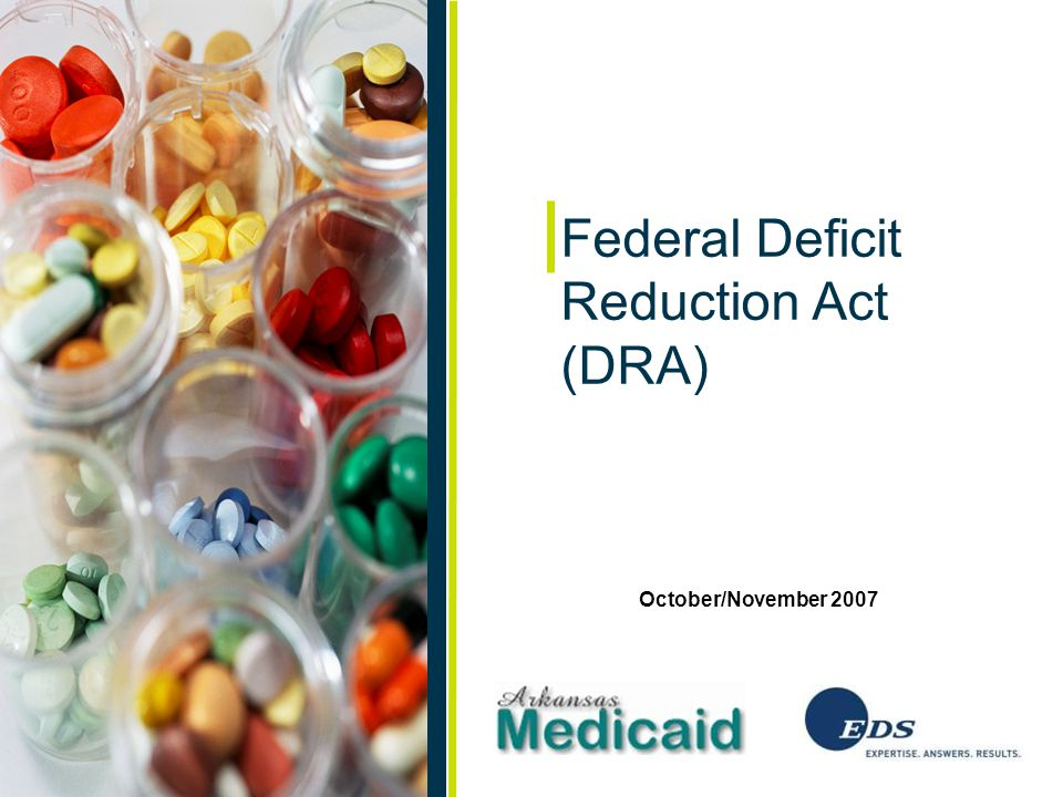 2October/November 2007 Federal Deficit Reduction Act (DRA) Agenda Background Covered labelers NDC configuration Billing principles NDC quantity Claim filing Codes requiring manual review Adjustments Remittance advice Electronic rejections Explanation of Benefits (EOB) DESI drugs Record retention Billing tips Q & A