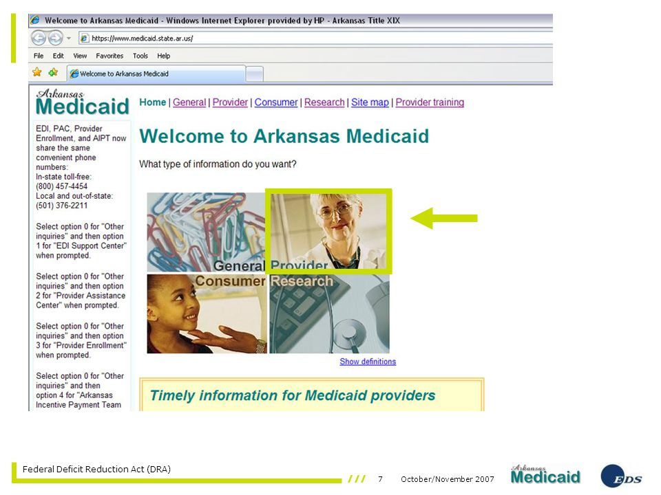 48October/November 2007 Federal Deficit Reduction Act (DRA) Drug Efficacy Study Implementation (DESI)