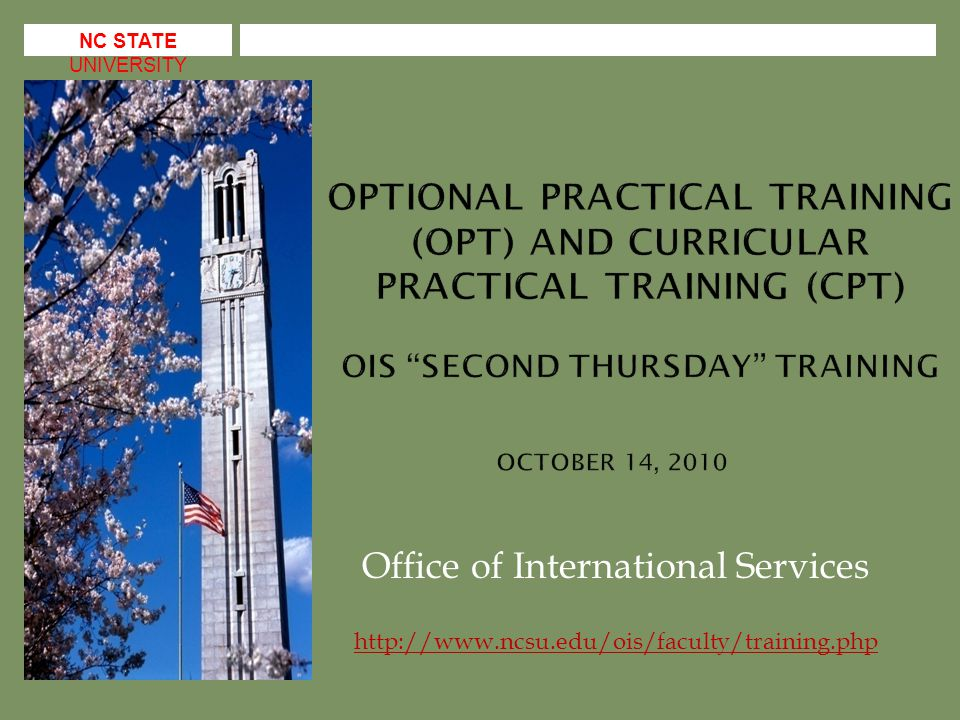  F-1 and J-1 international students are eligible for part-time (no more than 20 hours/week) on-campus employment; may be full-time during summer and breaks  J-1 students do require specific written authorization even for on-campus employment: http://www.ncsu.edu/ois/forms/j1oncampusemp.php http://www.ncsu.edu/ois/forms/j1oncampusemp.php  All forms of off-campus employment for F-1s and J-1s require written work authorization either from USCIS or OIS  Foreign nationals who are in a dependent status that permits full-time study (J-2, H-4, L-2, TD, etc.), are not authorized to work (even on-campus) unless they are eligible for, and have, USCIS work authorization.