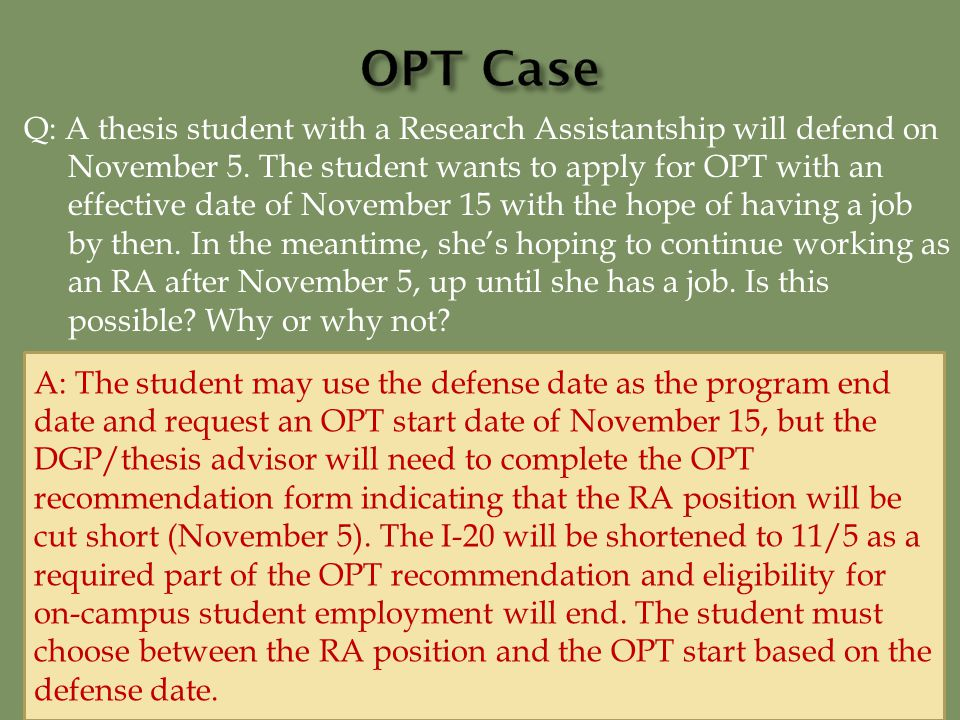 Q: A thesis student with a Research Assistantship will defend on November 5.