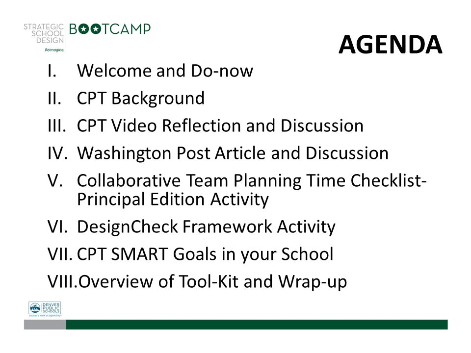 AGENDA I.Welcome and Do-now II.CPT Background III.CPT Video Reflection and Discussion IV.Washington Post Article and Discussion V.Collaborative Team P