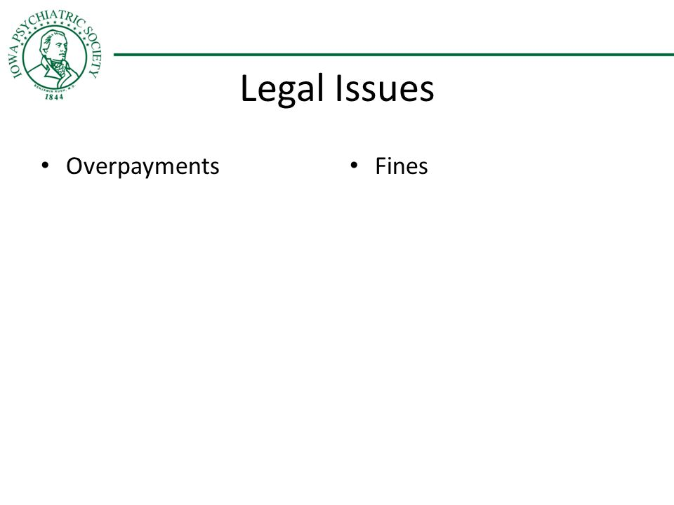 Legal Issues Overpayments Fines