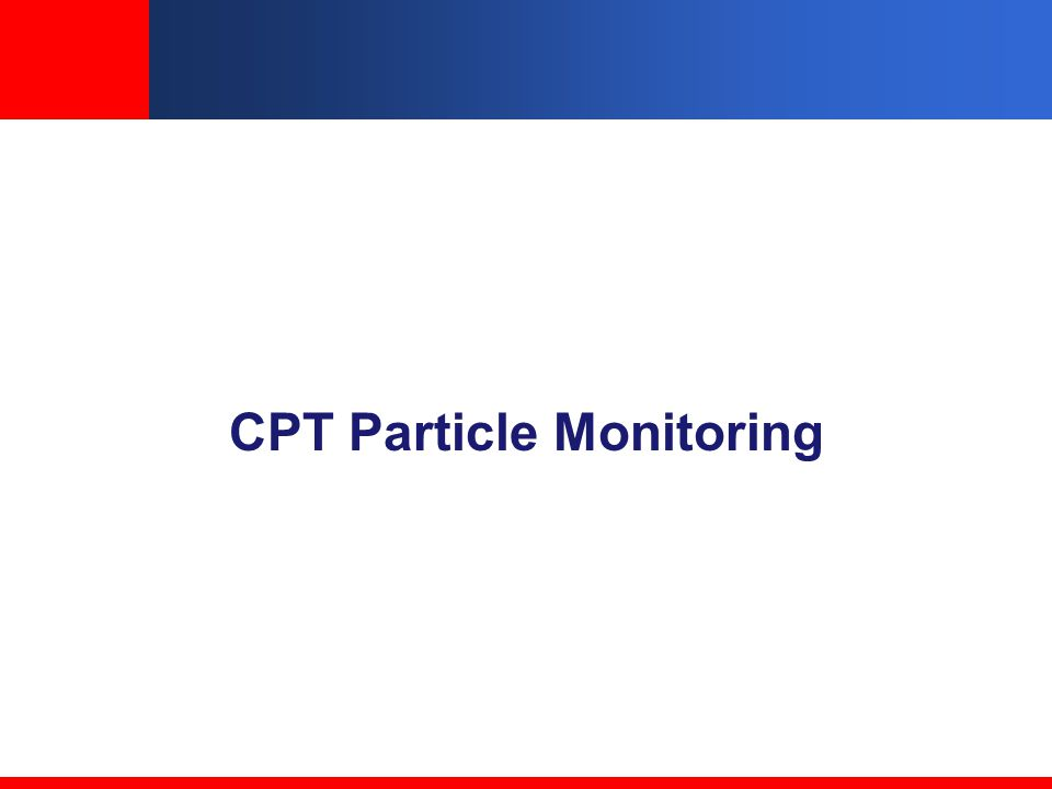 CPT Particle Monitoring