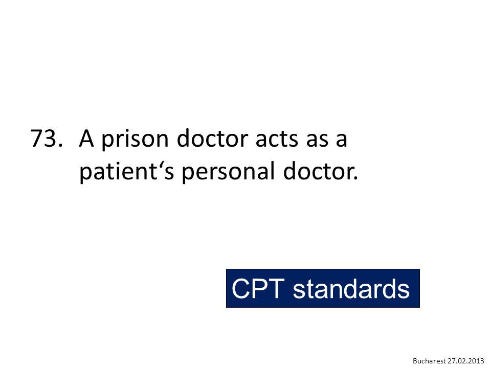 prison's doctor or prisoners' doctor? Bucharest 27.02.2013