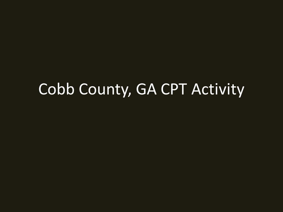 Cobb County, GA CPT Activity
