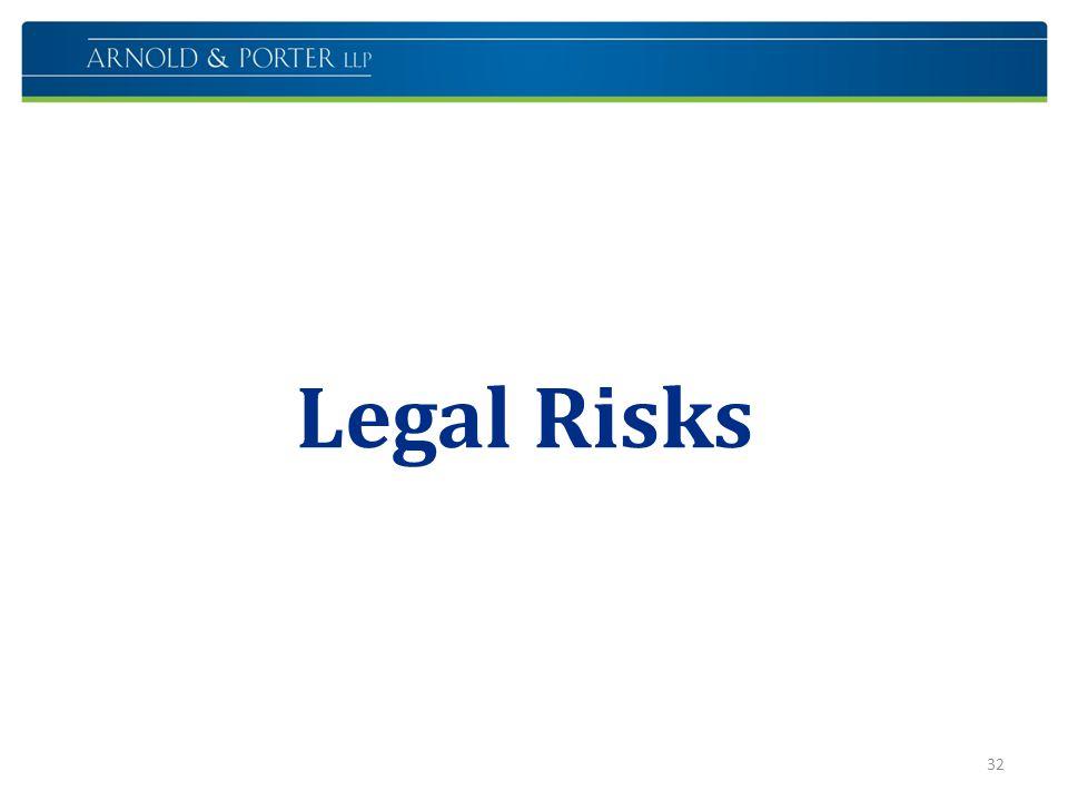 Legal Risks 32