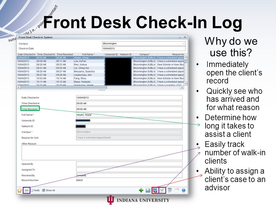 Front Desk Check-In Log Why do we use this.