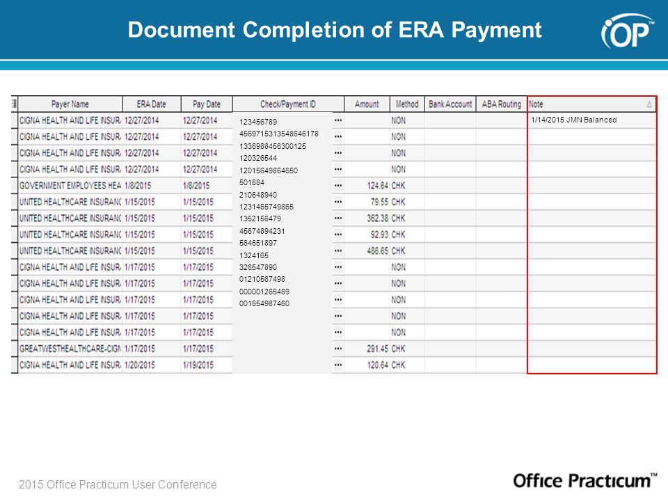 2015 Office Practicum User Conference Document Completion of ERA Payment 123456789 4569715313548646178 1336988456300125 120326544 12015649864650 501684 210648940 1231465749865 1352156479 45674894231 564651897 1324165 326547890 01210567498 000001265489 001654987460 1/14/2015 JMN Balanced