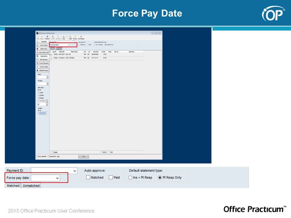 2015 Office Practicum User Conference Force Pay Date