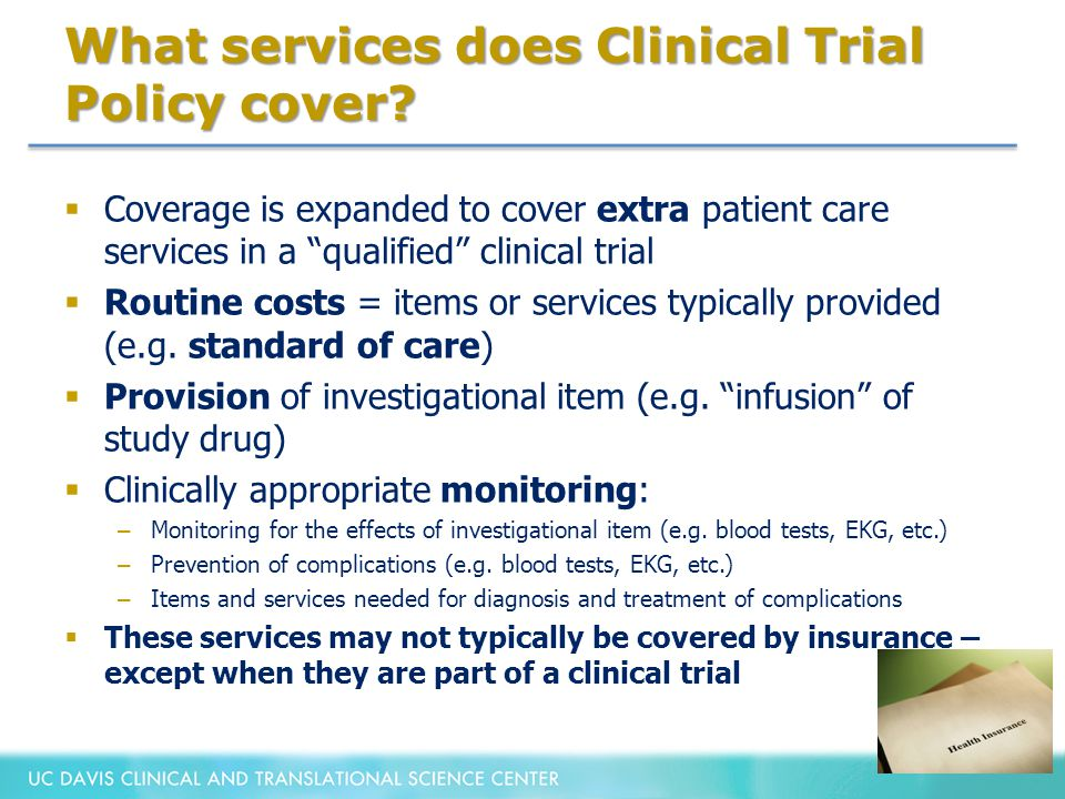 What services does Clinical Trial Policy cover.