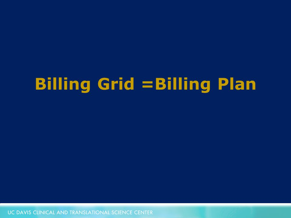 Billing Grid =Billing Plan