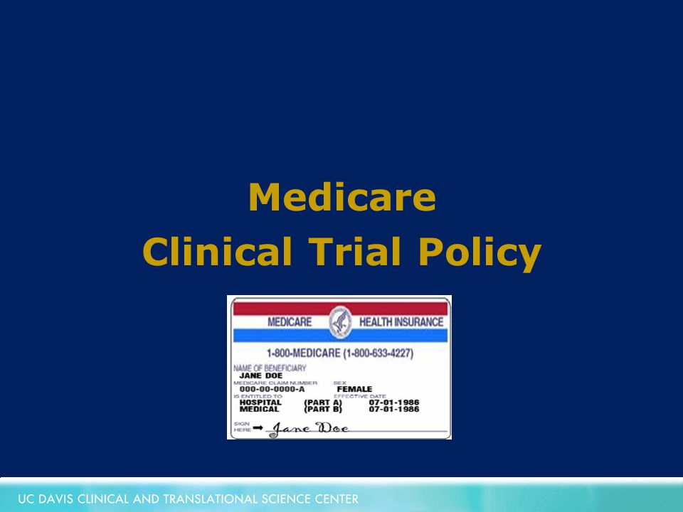 Medicare Clinical Trial Policy