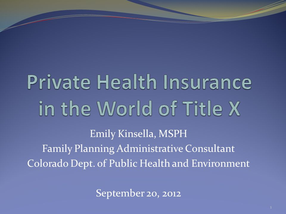 Emily Kinsella, MSPH Family Planning Administrative Consultant Colorado Dept.