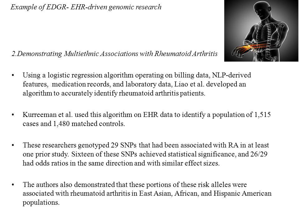 2.Demonstrating Multiethnic Associations with Rheumatoid Arthritis Using a logistic regression algorithm operating on billing data, NLP-derived featur